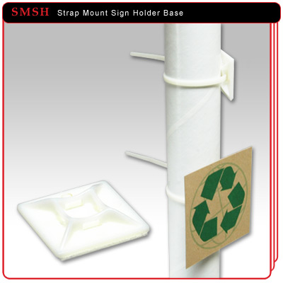 Strap Mount Sign Holder Base