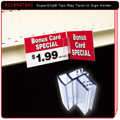 SuperGrip® Two-Way Twist-In Sign Holder